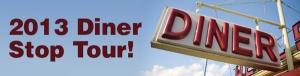 diner tour 2013 sign